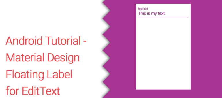 Android Material Design Floating Label for EditText Tutorial