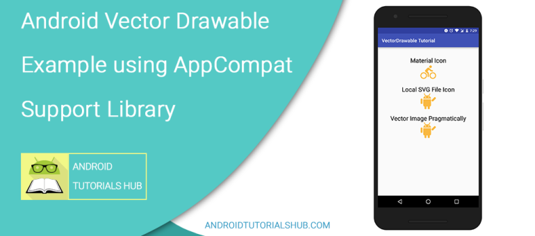 Android Vector Drawable Example using AppCompat Support Library
