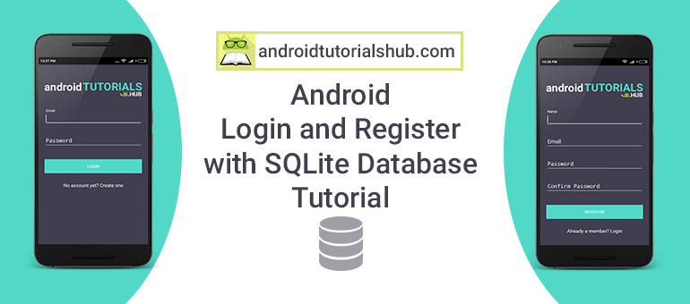 Android Login and Register with SQLite Database Tutorial - Android