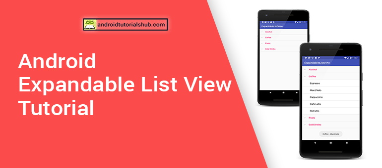 Android Expandable List View Tutorial - Android Tutorials Hub